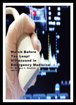 Watch Before You Leap - Ultrasound in Emergency Medicine